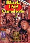 Black 102 Cumshots
