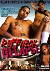 Ruffneck Relapse