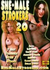She-Male Strokers 20