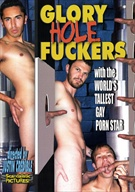 This film is gay erotic done all out and to the maximum! Watch as hot studs suck cock and fuck ass holes, not to mention Glory Hole Fuckers features the world's tallest gay porn star! Enjoy!