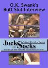 O.K. Swank's Butt Slut Interview