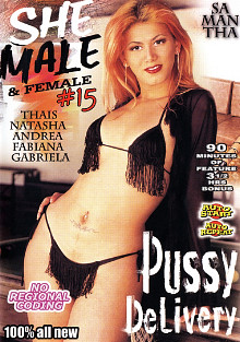 Shemale And Females 15: Pussy Delivery