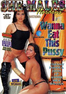 I Wanna Eat This Pussy