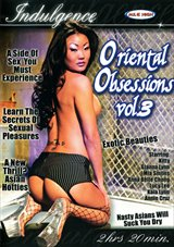 Oriental Obsessions 3