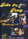 Ride My Pimp: Pimp Challenge 2