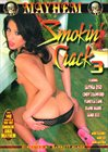 Smokin' Crack 3