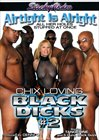 Chix Loving Black Dicks 2: Airtight Is Alright