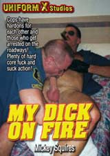 My Dick On Fire