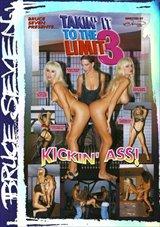 Takin' It To The Limit 3: Kickin' Ass