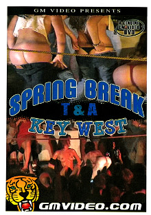Spring Break T And A: Key West