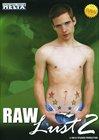 Raw Lust 2
