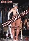 Bullwhipped Bastard