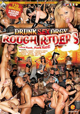 Drunk Sex Orgy: Rough Riders