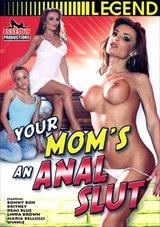 Your Mom's An Anal Slut