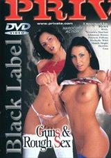 Guns And Rough Sex