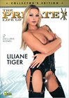 The Private Life Of Liliane Tiger