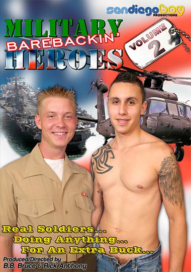 Active Duty Barebackin' Heroes 2 (San Diego Boy)