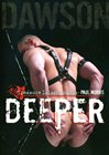 Treasure Island Media's Deeper starring Dawson