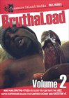 BruthaLoad 2