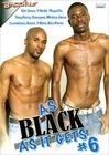 As Black As It Gets 6