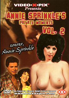Annie Sprinkle's Private Moments 2