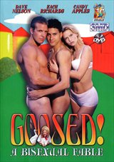Goosed : A Bisexual Fable
