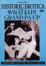 Adult Movies presents What Kept Grand Pa Up