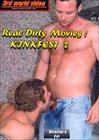 Real Dirty Movies: Kinkfest 2