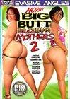 Horny Big Butt Brazilian Mothers 2