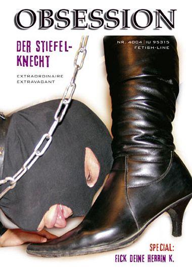 Obsession: Der Stiefelknecht