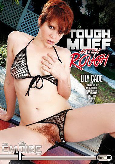 Tough Muff Gettin' Rough