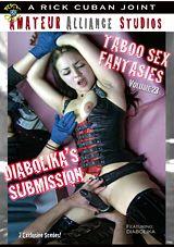 Taboo Sex Fantasies 23: Diabolika\'s Submission
