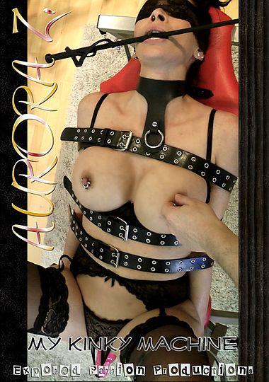 Aurora Z: My Kinky Machine