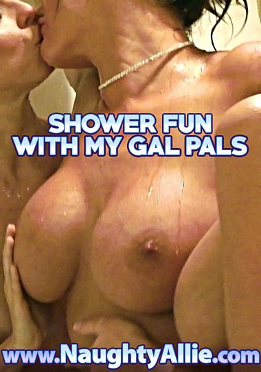 Shower Fun With My Gal Pals