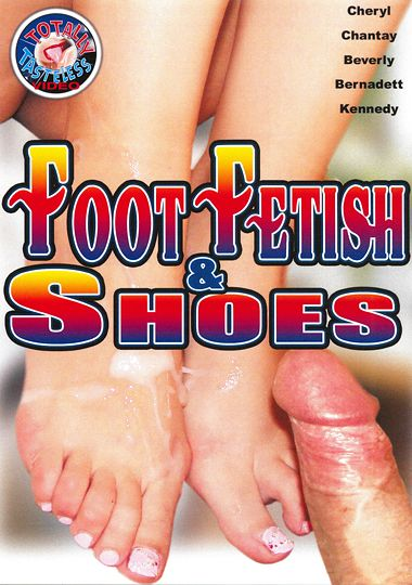 Foot Fetish And Shoes