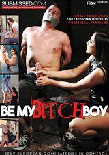 Be My Bitch Boy