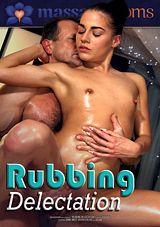 Rubbing Delectation