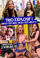 Trio Explosif, Deux C\'est Bien, Trois C\'est Mieux