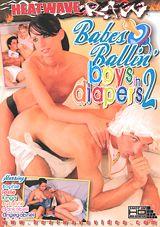 Babes Ballin\' Boys In Diapers 2