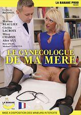 Le Gynecologue De Ma Mere
