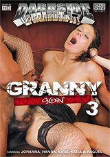 Granny Never Goin\' Back 3