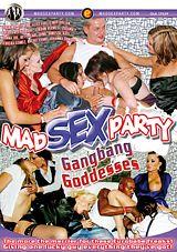 Mad Sex Party: Gangbang Goddesses