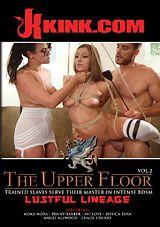 The Upper Floor 2: Lustful Lineage