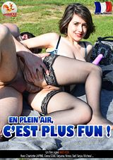 En Plein Air, C\'est Plus Fun