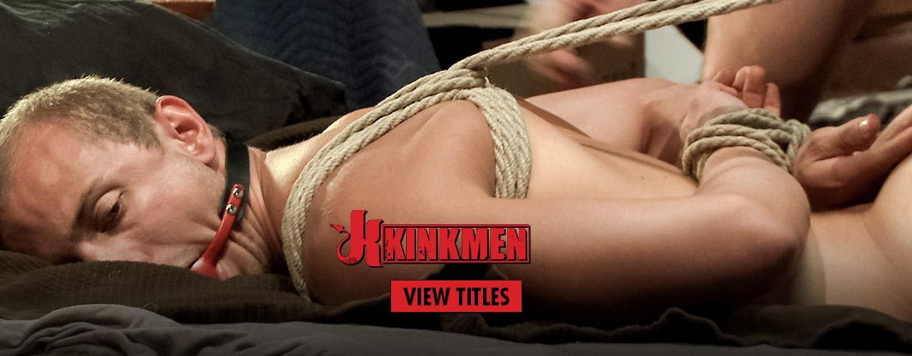 Watch the largest BDSM gay catalog anywhere from the famous KinkMen!