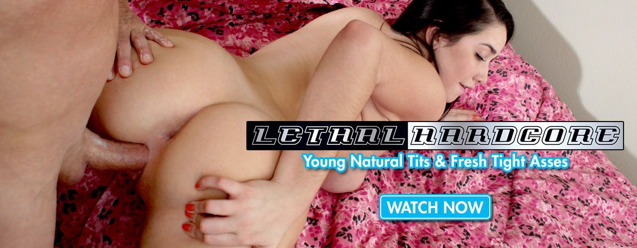 Lethal Hardcore brings you the hottest new teens.