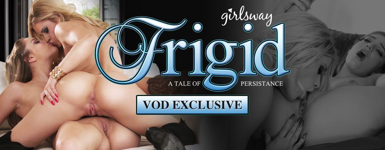 Girlsway presents Frigid, a tale of persistence! Check out this hot lesbian film now!