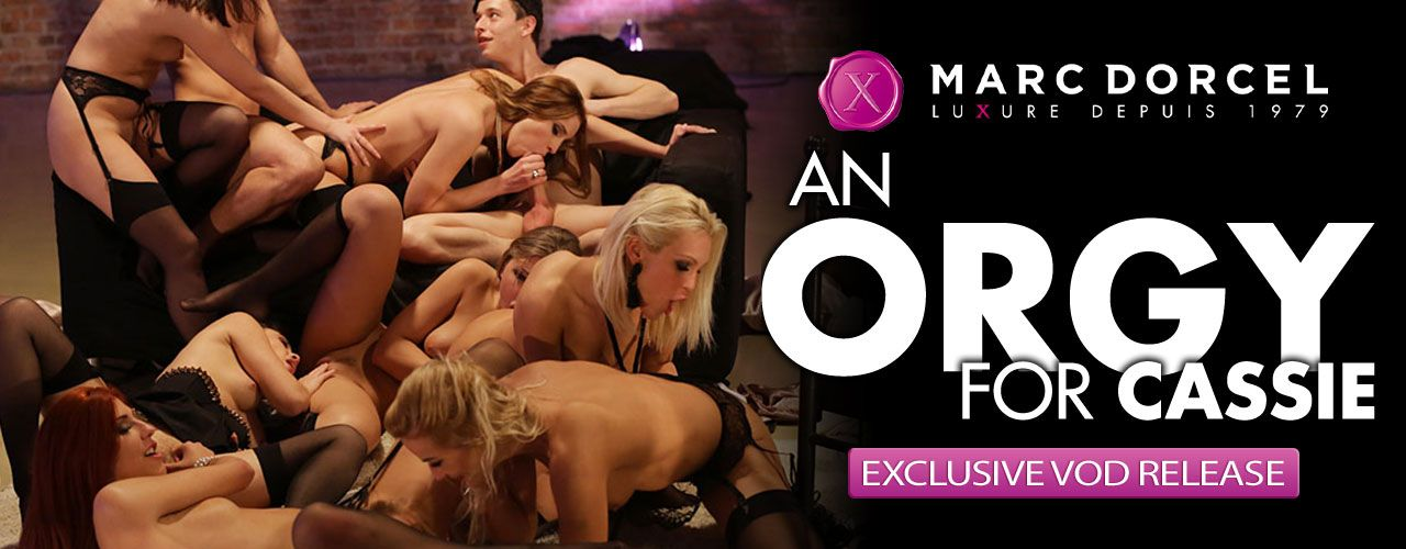 Exclusive VOD release An Orgy For Cassie is the new hit movie from Marc Dorcel! Check it out here!