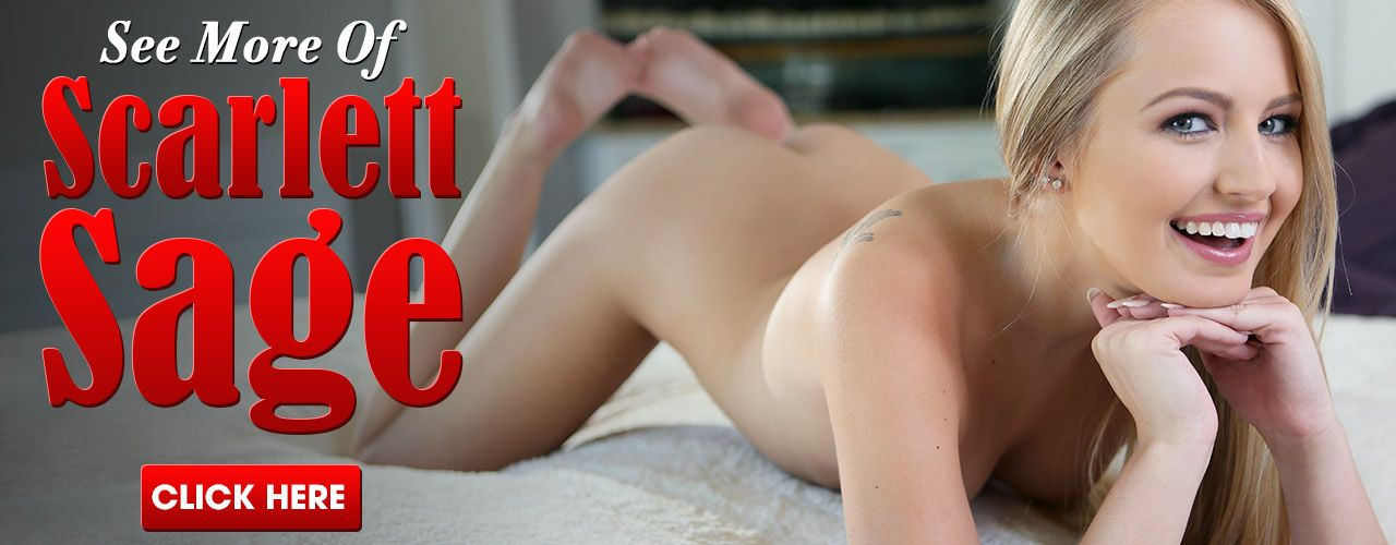 Don't miss the hottest action from Scarlett Sage, watch now!