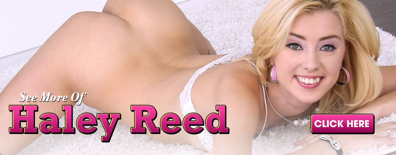Blonde beauty Haley Reed is a must see! Check out her movies now!